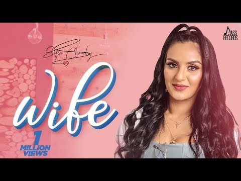 Wife Lyrics -  Sofia Chaudry