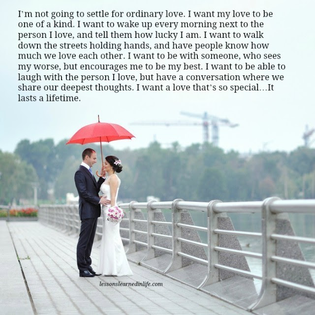 Lessons Learned In Lifei Want A Love That Will Last A Lifetime
