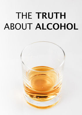 Truth About Alcohol, The