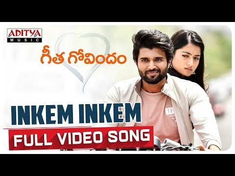 Inkem Inkem Kavale Full Video Song From Geetha Govindam