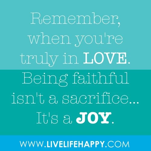 Quotes About Faithful Love 63 Quotes