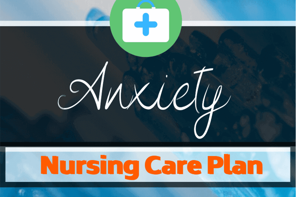 Nursing Diagnosis for Anxiety and Care Plan - Healthapes