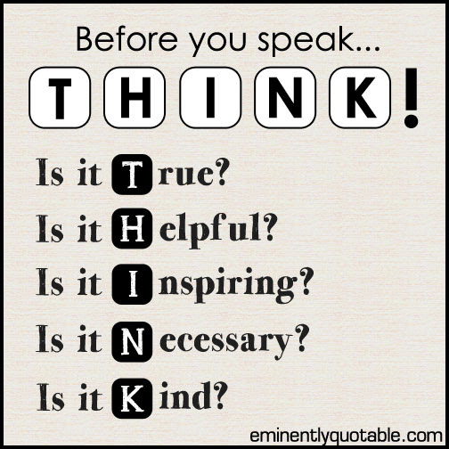 Before You Speak Think ø Eminently Quotable Quotes Funny