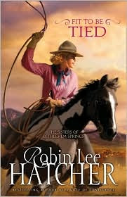 Fit to Be Tied (Sisters of Bethlehem Springs Series #2) by Robin Lee Hatcher: Book Cover