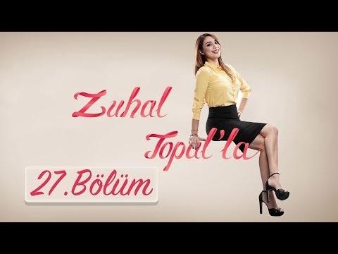 Zuhal Topal'la 27. Bölüm 28 Eylül 2016 Canlı Yayın Tekrarı