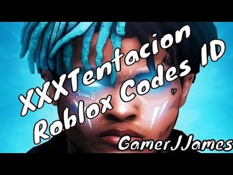 Codes For Roblox Songs Rap Youtube Roblox Song Id Codes For Xxtentacion