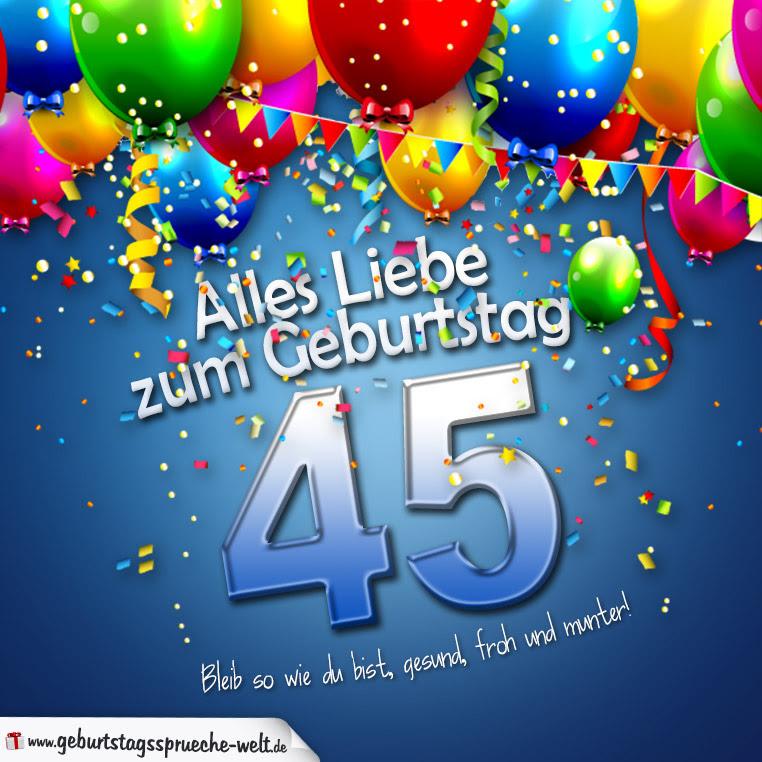 Geburtstagssprüche Zum 45 Golboo Kalpar