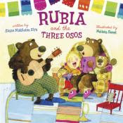 Rubia and the Three Osos by Sussan Middleton Elya book cover