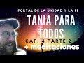 Tania Para Todos - Cap. 4 Parte 2 y Meditaciones