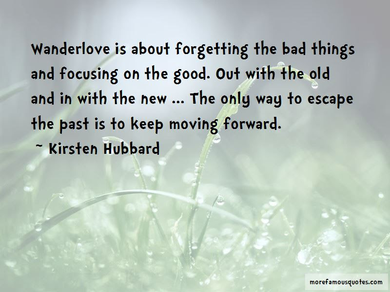 Quotes About Forgetting The Past And Moving On Top 3 Forgetting The