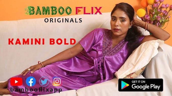 Kamini Bold (2020) - Bambooflix Exclusive Short FIlm