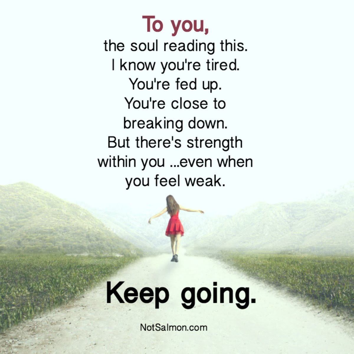 Keep Going Keep Going Keep Going Motivation Inspirational