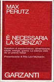 E' necessaria la scienza?