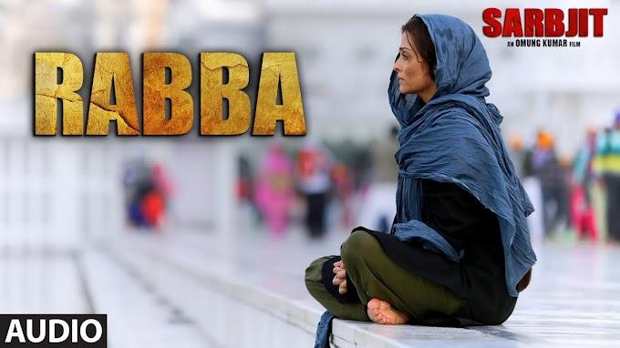 Rabba Lyrics - Shafqat Amanat Ali   Sarbjit