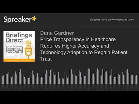 Price transparency in healthcare to regain patient trust requires accuracy via better use of technology