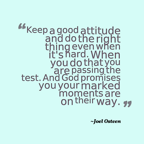 Joel Osteen Quote About Attitude Awesome Quotes About Life