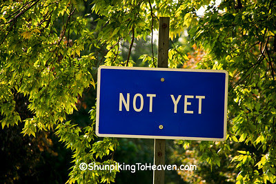 Not Yet Sign, Wright County, Iowa