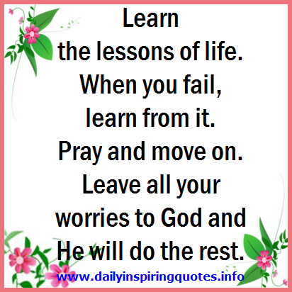Learn The Lessons Of Life When You Fail Learn From It Pray And