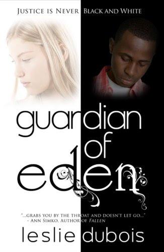 Guardian of Eden by Leslie DuBois