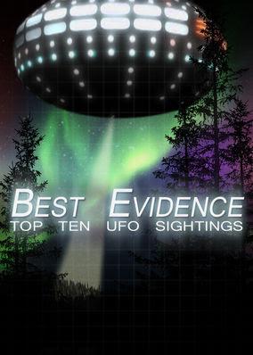 Best Evidence: Top 10 UFO Sightings