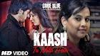 Kaash Tu Mila Hota Lyrics - Code Blue