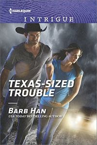 Texas-Sized Trouble by Barb Han