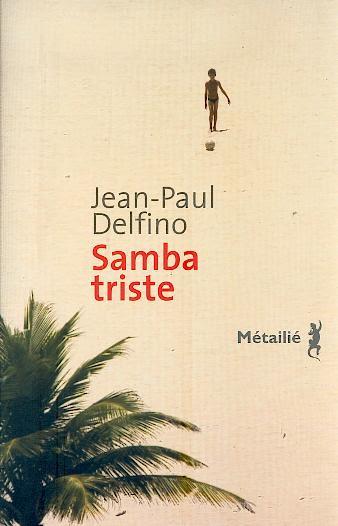 Samba triste de Jean-Paul Delfino