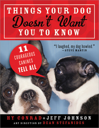 Things your Dog Doesn't Want you to Know-A Review