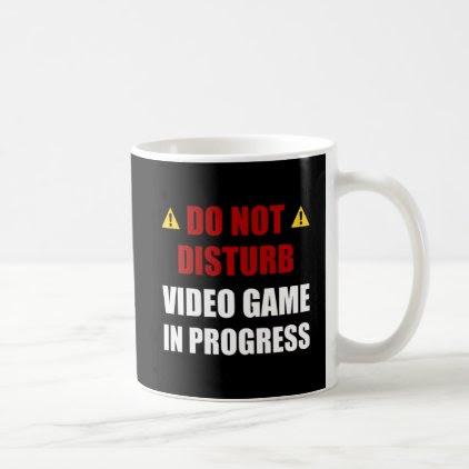 Do Not Disturb Video Game Coffee Mug