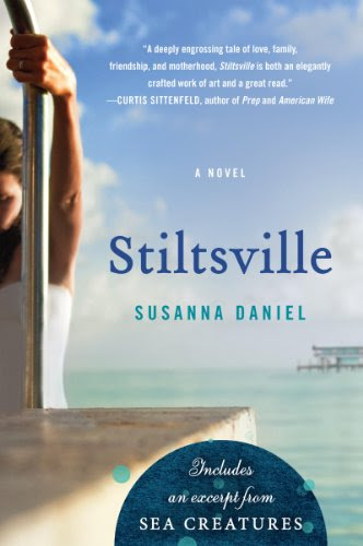 Stiltsville: A Novel by Susanna Daniel