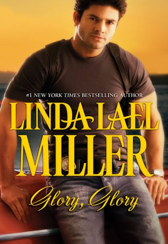 Glory, Glory (Silhouette Desire Bestselling Author Collection) by Linda Lael Miller
