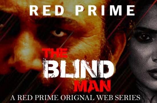 The Blind Man (2021) - RedPrime WebSeries Season 1 Complete