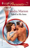 Naked In His Arms (Harlequin Presents)