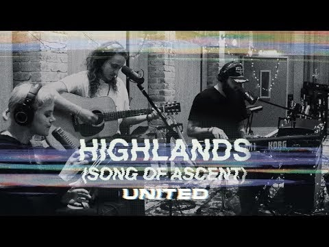 Highlands (Song of Ascent) Lyrics - Hillsong UNITED