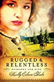 Rugged and Relentless (Husbands For Hire #1)
