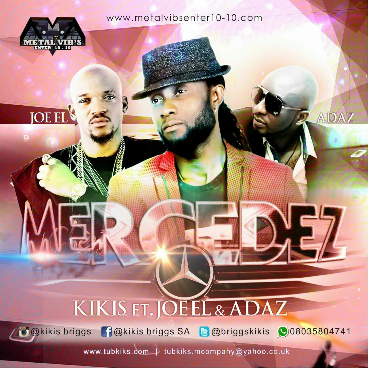 Kikis – Mercedez ft. Joe EL & Adaz (Prod. Chimaga)