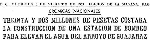 Noticia del bombeo de agua del Guajaraz. Diario ABC, 6 de agosto de 1971