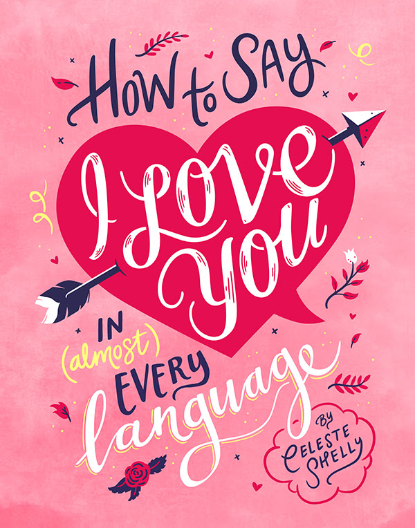 How To Say I Love You In Almost Every Language Smith Street Books