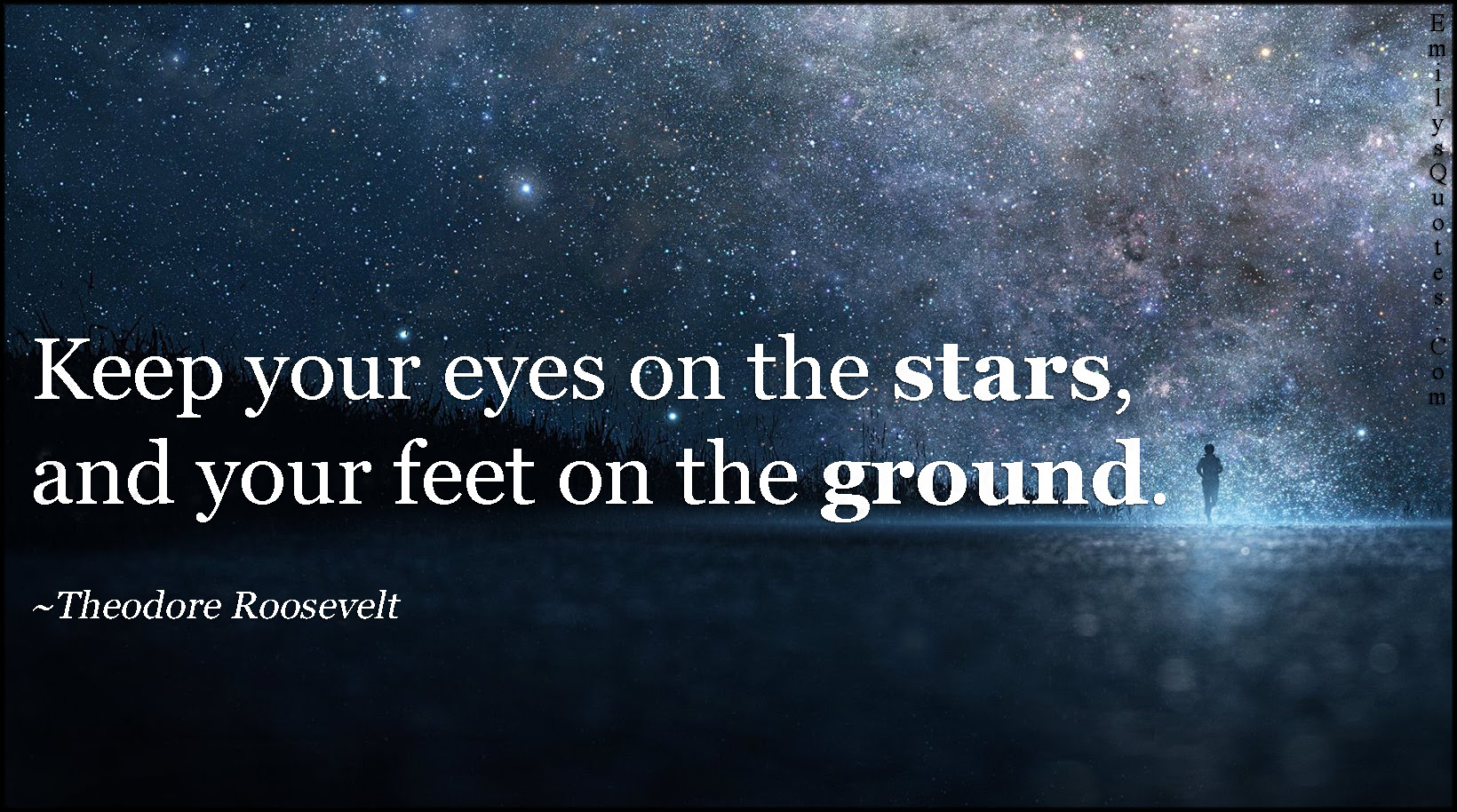 Keep Your Eyes On The Stars And Your Feet On The Ground Popular