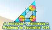 Problema de Geometría 1034 (English ESL): Triangulo, Tres Incírculos Iguales, Rectas Tangentes, Triángulos Isoperimétricos