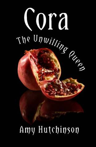 Cora: The Unwilling Queen