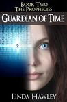 Guardian of Time (The Prophecies, #2)