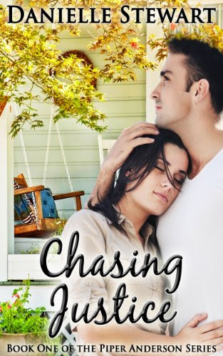 Chasing Justice (Book 1) (Piper Anderson Series) by Danielle Stewart