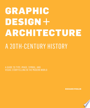 Download Graphic Design and Architecture, A 20th Century History Online Book PDF