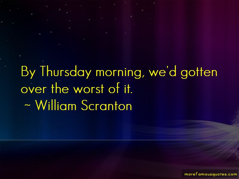 Quotes About Thursday Morning Top 19 Thursday Morning Quotes From