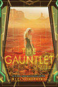 Title: The Gauntlet, Author: Megan Shepherd