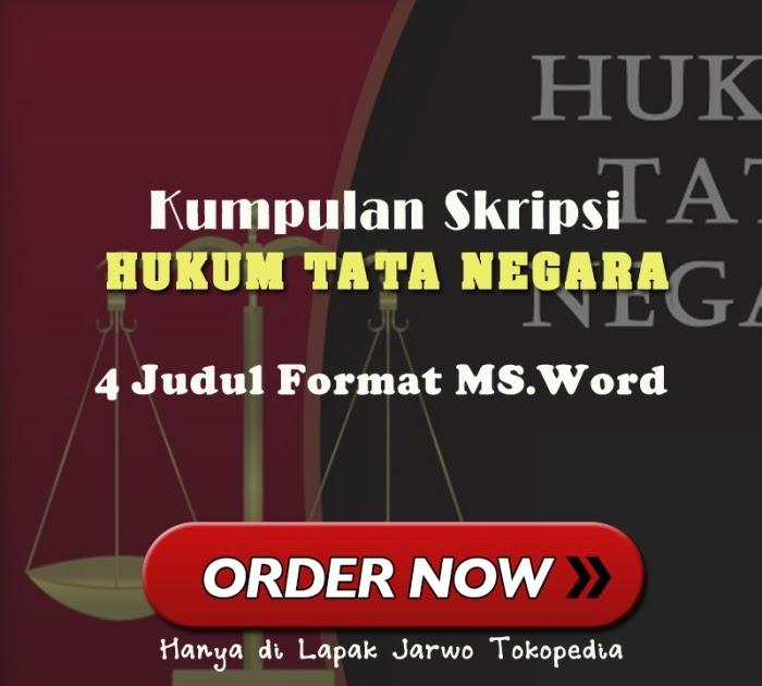 Kumpulan Judul Skripsi Hukum Tata Negara Kumpulan Berbagai Skripsi