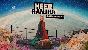 Heer Ranjha Lyrics - Bhuvan Bam  ~ LYRICGROOVE