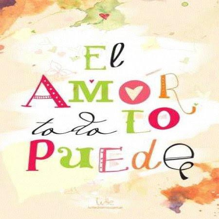Frases De Amor El Amor Todo Imagenes Bonitas Frases Bonitas