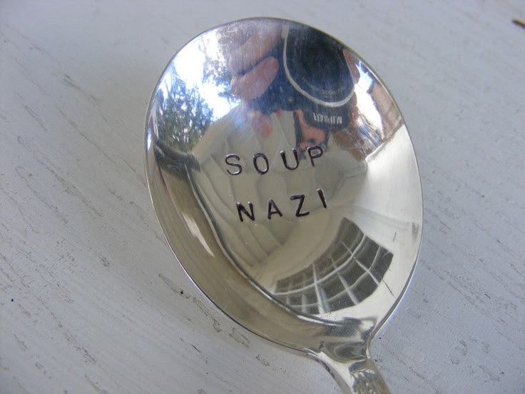 Soup Nazi Hand Stamped Vintage Soup Spoon by BabyPuppyDesigns. $13.00, via Etsy.